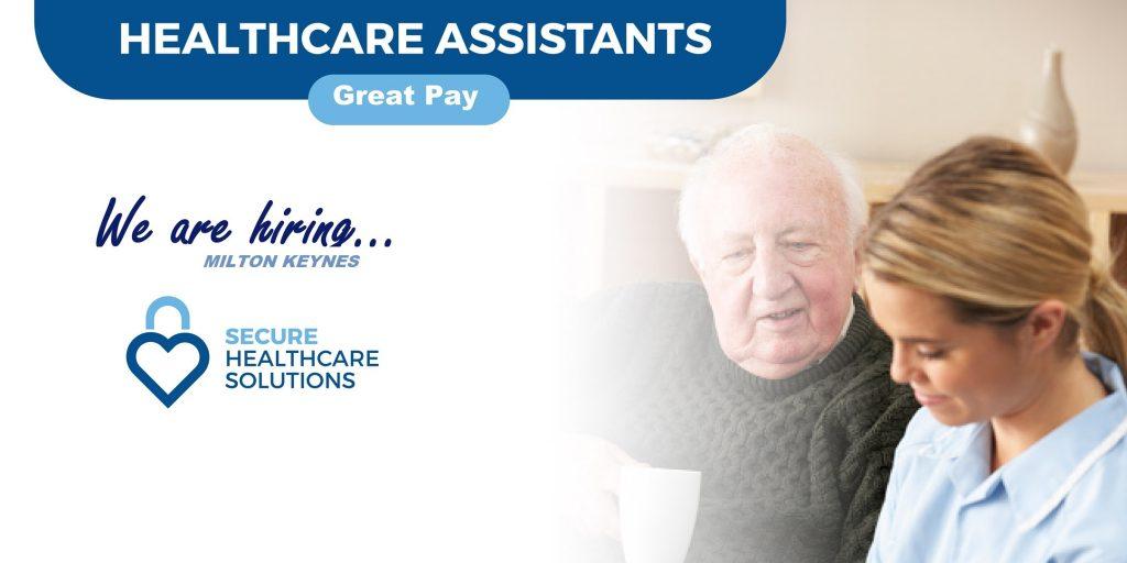 Hiring Healthcare Assistants in Milton Keynes
